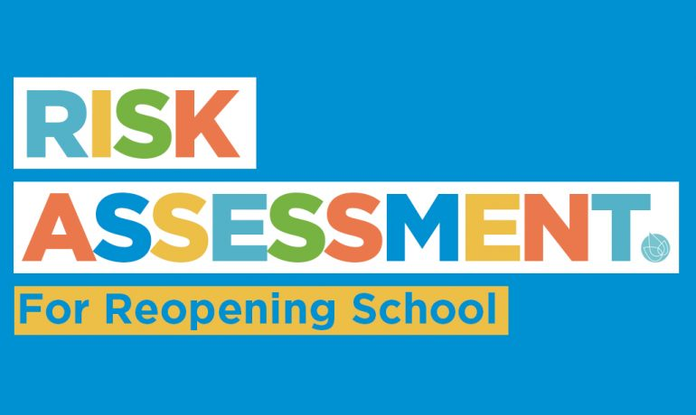 Risk Assessment on Reopening School