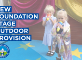 Our Brand New Foundation Stage Outdoor Provision
